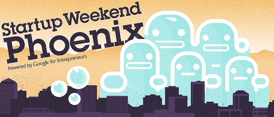 Phoenix Startup Weekend – February 23, 2014